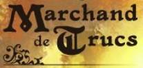 Marchand de trucs - nos marques - magicorum