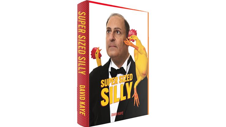 Super Sized Silly par David Kaye
