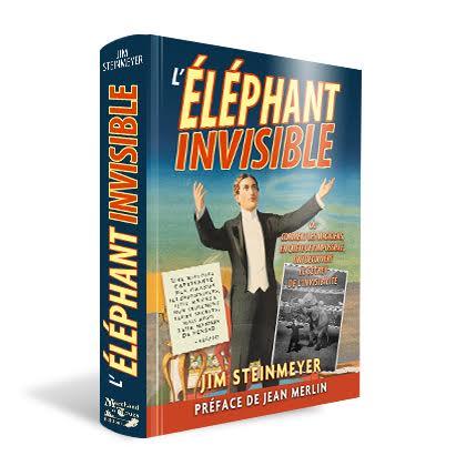 L'éléphant invisible par Jim Steinmeyer