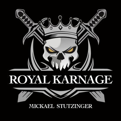 Royal Karnage de Mickaël Stutzinger